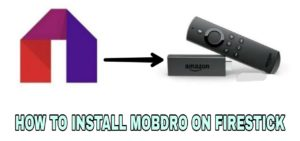 how to install mobdro on firestick